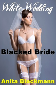 White Wedding, Blacked Bride NEW SEPT 15